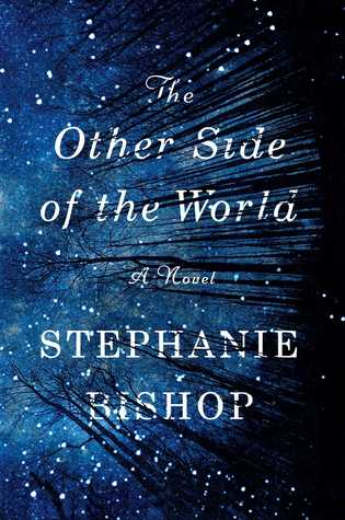 the other side of the world stephanie bishop