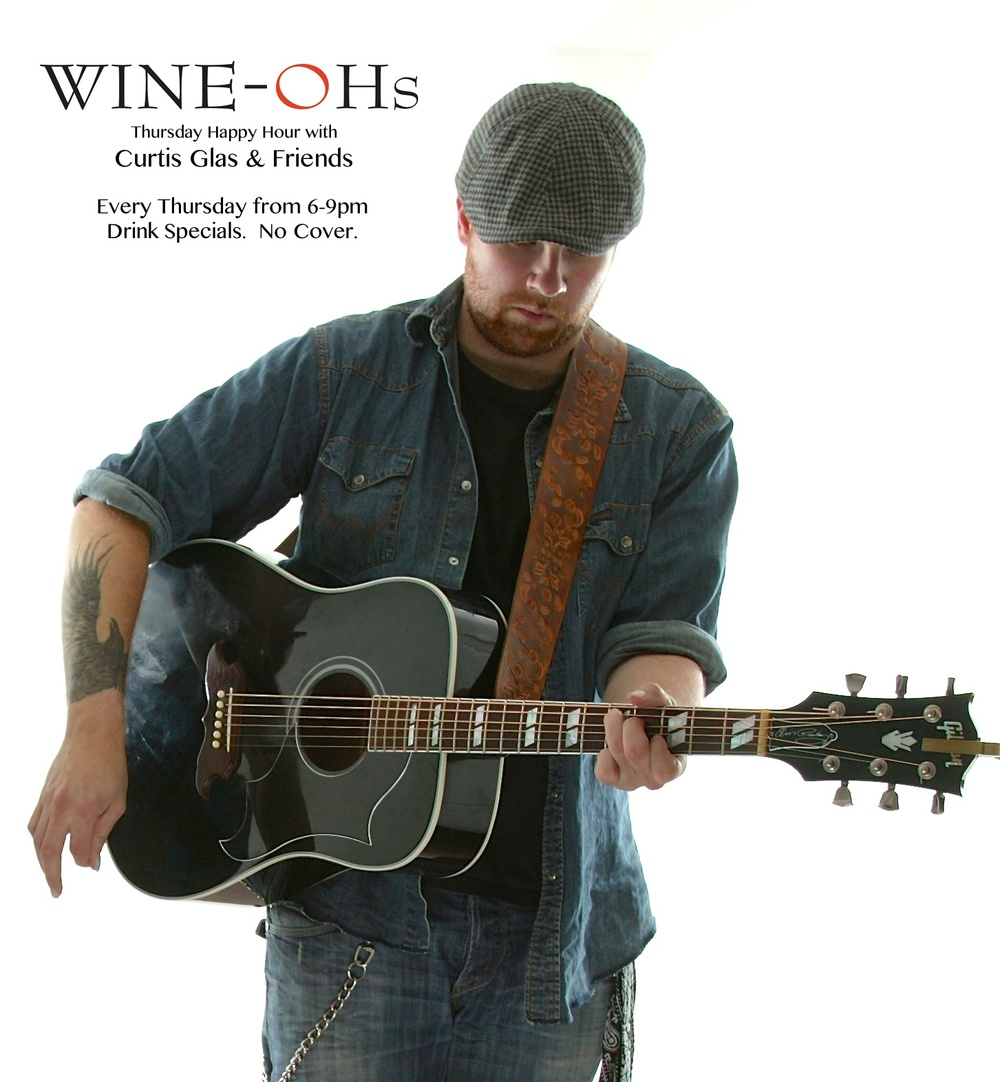 WINE-OH'S WEEKLY RESIDENCY   Looking for more Curtis in your life?  Who isn't.  Get down to the Wine-Oh's cellar every Thursday where I'll be playing tunes for the happy hour (6-9ish).  I'll have a rotating cast of friends join me to keep it fresh, so come on down and take a load off.