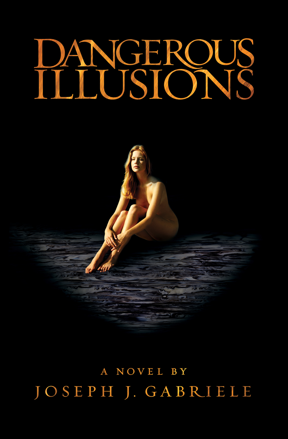 Dangerous Illusions  Book Cover:  ISBN 9781940521640 (Hardcover)  ISBN 9781940521633 (Ebook)