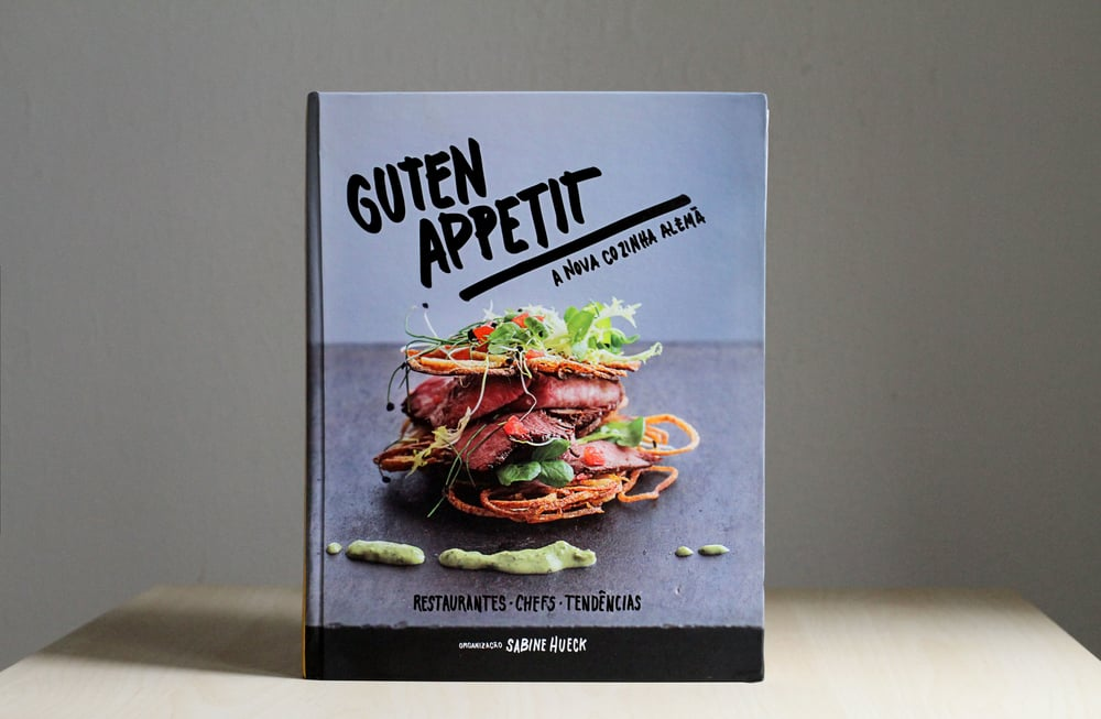 Book guten appetit laura salaberrys portfolio gutted appetit the new german cuisine by sabine hueck nbsp2014 melhoramentos forumfinder Gallery