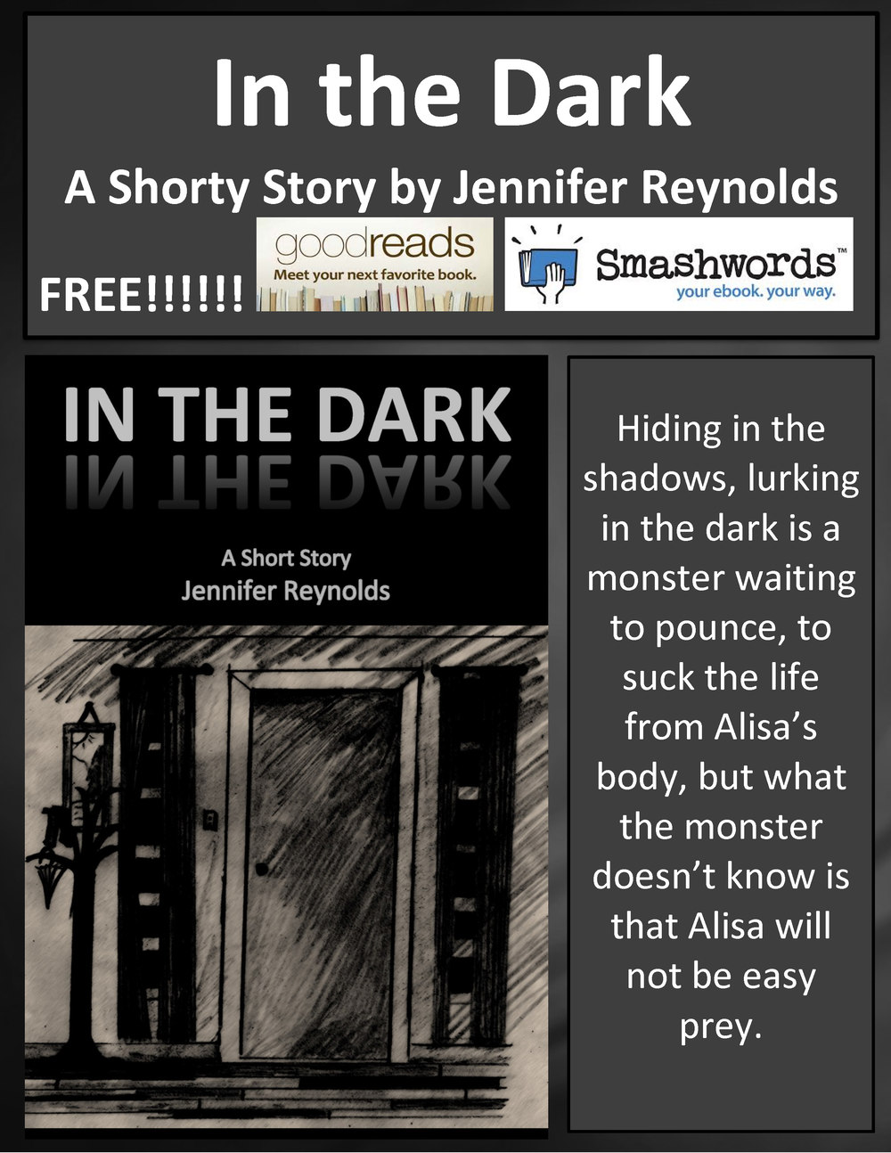 Want something short and creepy to read this Halloween? Download my new, FREE short story, IN THE DARK, at Smashwords or read it on Goodreads.  https://www.smashwords.com/books/view/487854  https://www.goodreads.com/story/show/375597-in-the-dark