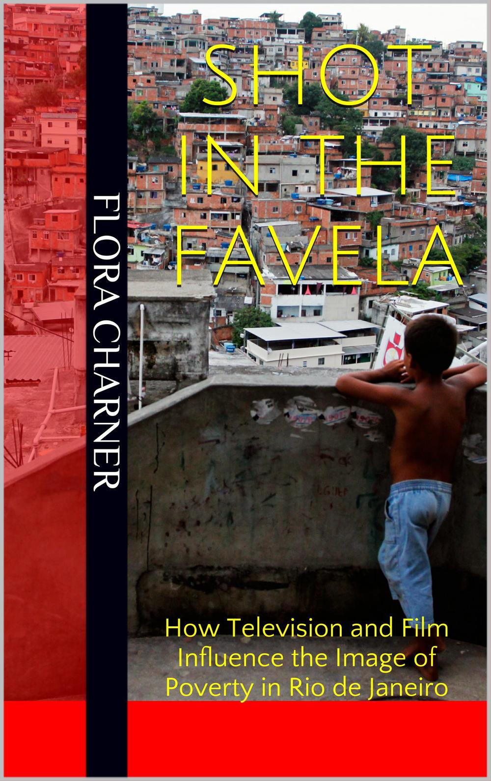Shot in the Favela, by Flora Charner
