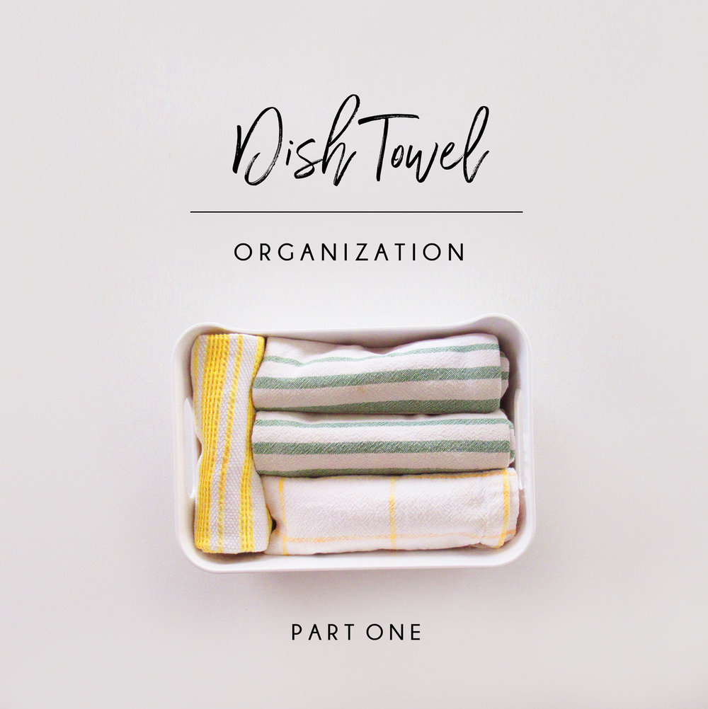 DISHTOWEL-ORGANIZATION-PART-1.jpg