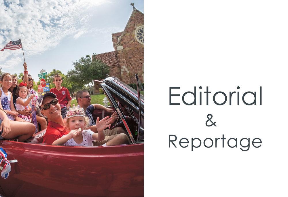 EDITORIAL & REPORTAGE