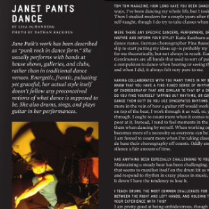 Interview with JANET PANTS DANCE.  Issue 4, Fall 2010.