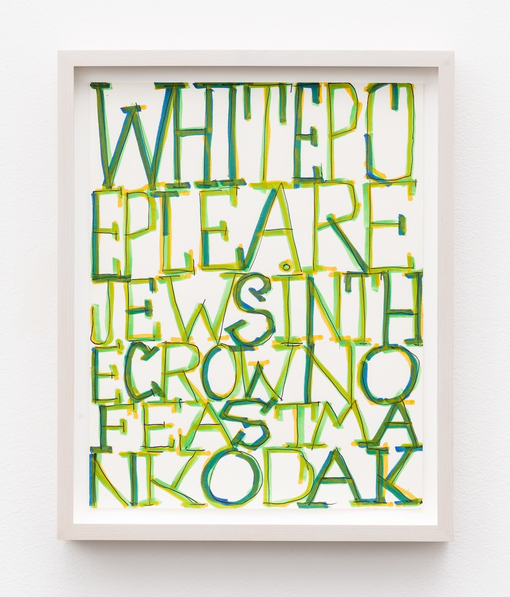 "William Pope.L White Poeple Are Jews In The Crown Of Eastman Kodak 2012 Mixed media on paper 11 ½"" x 9"" WP007"