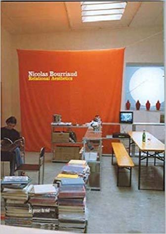 Nicolas Bourriaud  Relational Aesthetics