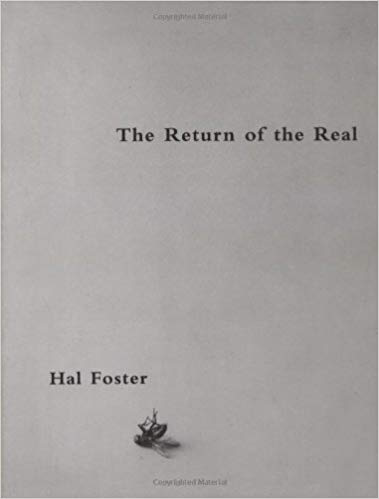 Hal Foster  The Return of the Real