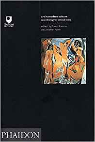 Francis Frascina and Jonathan Harris, eds.  Art in Modern Culture: An Anthologyof Critical Texts