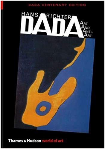 Hans Richter  Dada: Art & Anti-Art (World of Art)