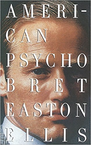Bret Easton Ellis  American Psycho