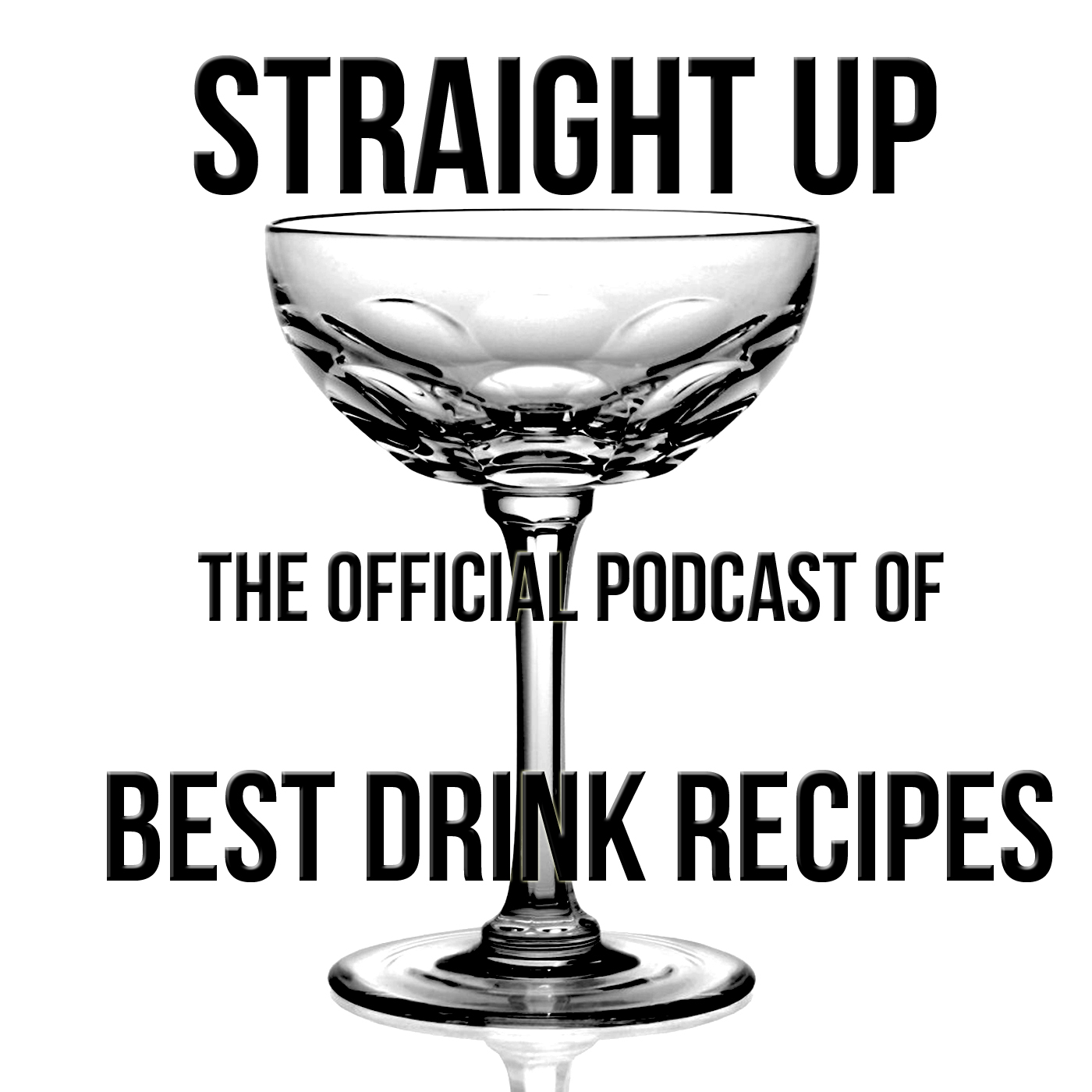 STRAIGHT UP -  Best Drink Recipes