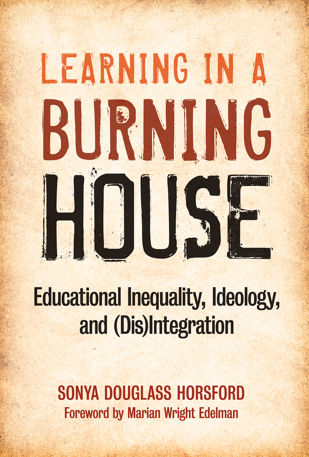 Learning in a Burning House
