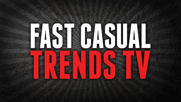 Fast Casual Trends TV - Insights for building your restaurant business.