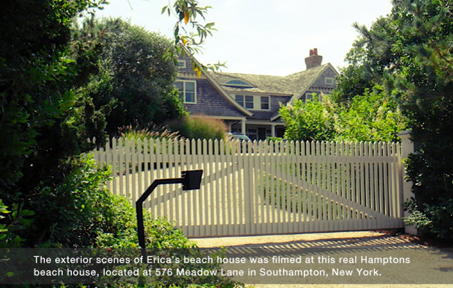 PHOTO CREDIT: Above photo of the real Hamptons beach house where exterior scenes of Erica's beach house were filmed is from panoramio.com.