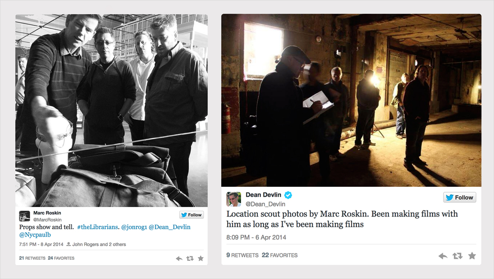 Tweets of @Dean_Devlin and @MarcRoskin (producers) on the filming status of The Librarians, shot on location in Oregon.