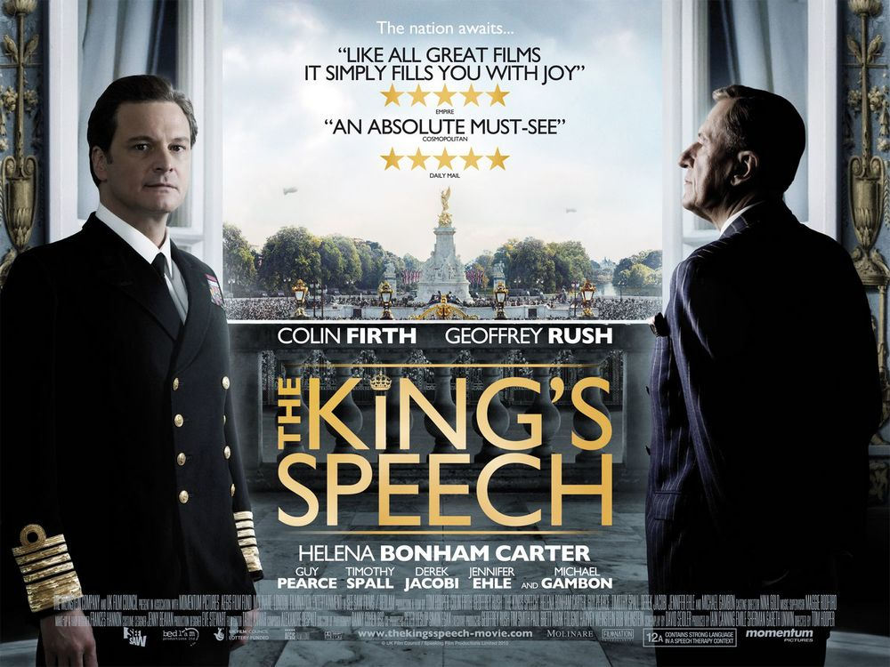 The King's Speech , filmed in England.