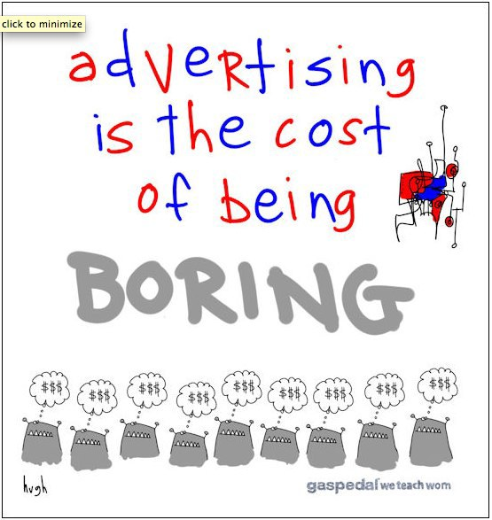 macleod- advertising is the cost of being boring.jpg