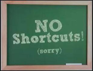 no shortcuts.jpg