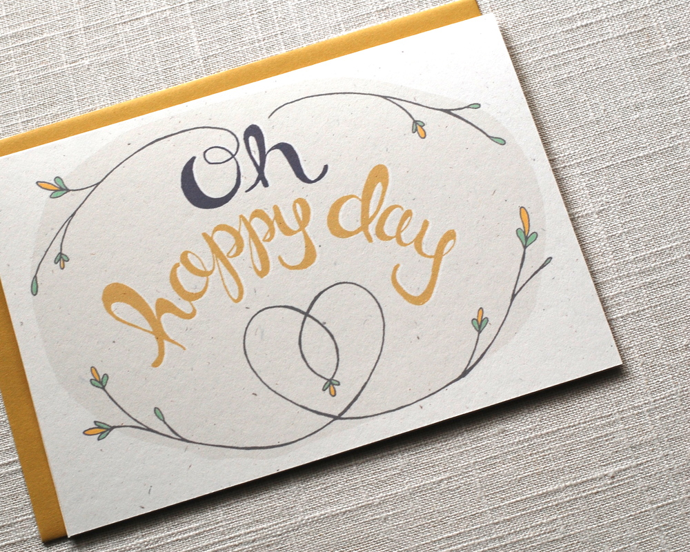 One Sharpened Pencil Oh happy day Greeting Card