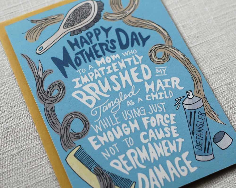 Mother's Day Card: You Brushed My Hair by One Sharpened Pencil