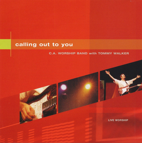 Calling Out To You - 2001