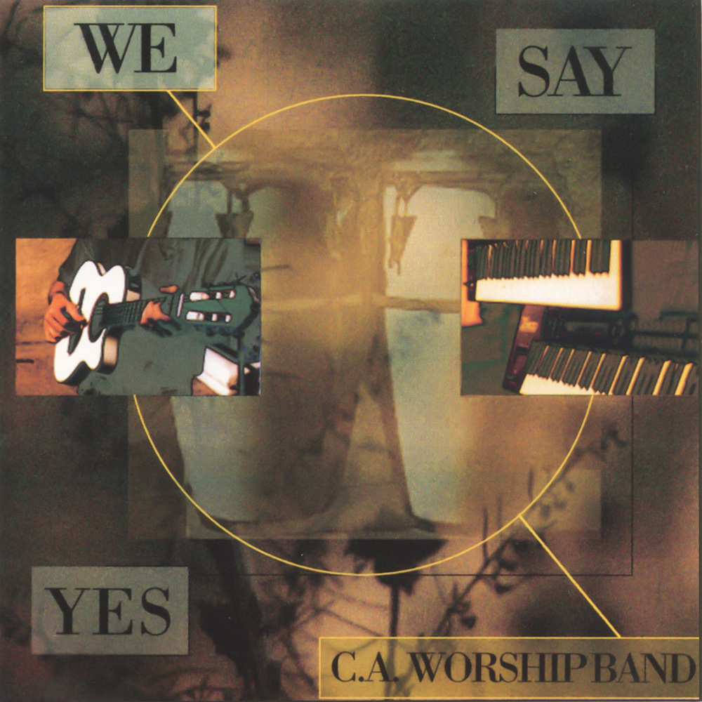 1992 - We Say Yes