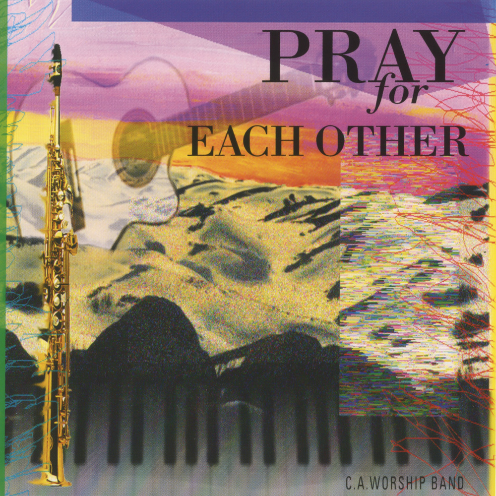 1991 - Pray for Each Other