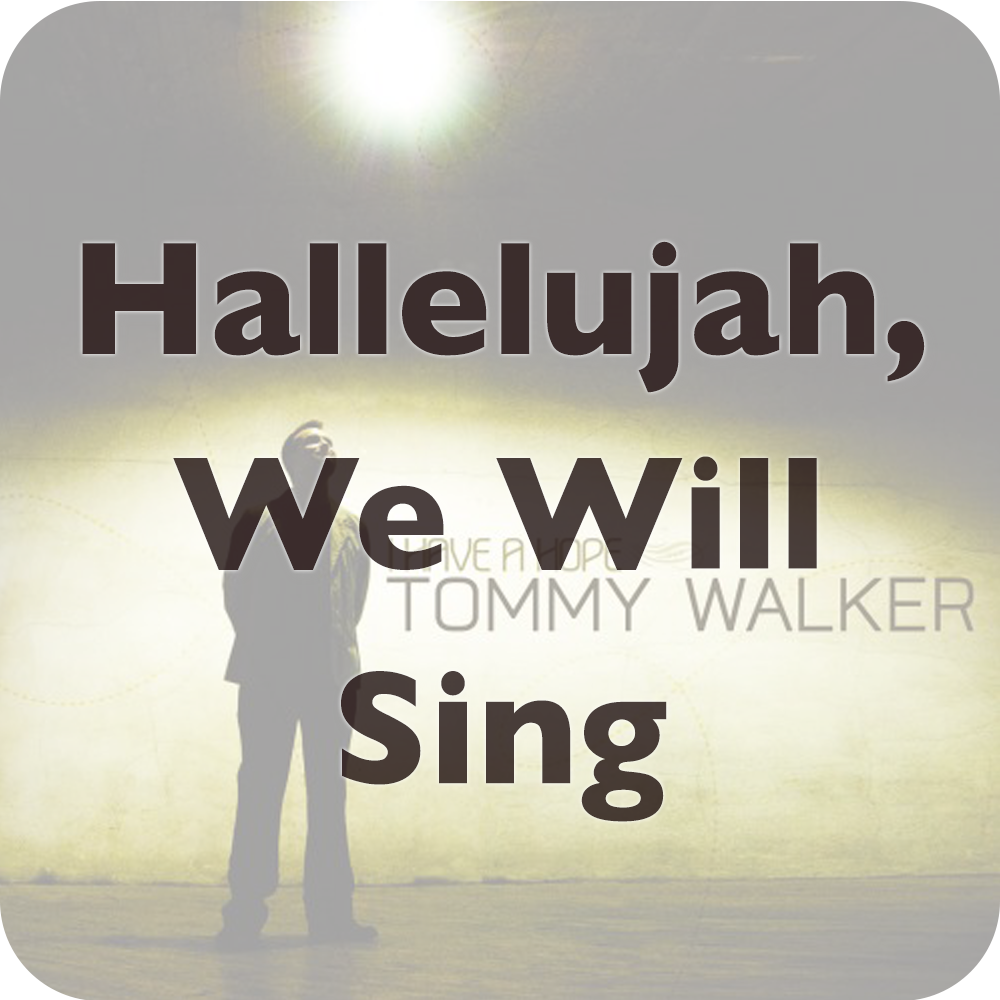 hallelujah we will sing.png