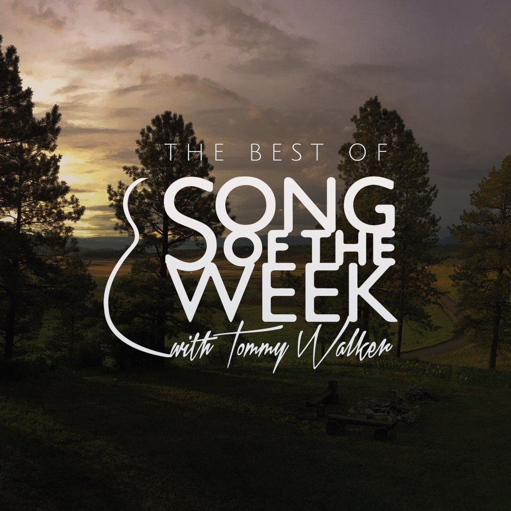 Tommy Walker | The Best of Song of the Week