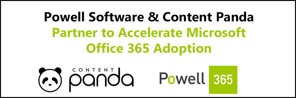 The combination of Powell Software's intranet expertise and Content Panda's in-context training and user experience platform helps organizations rapidly deploy and adopt Office 365