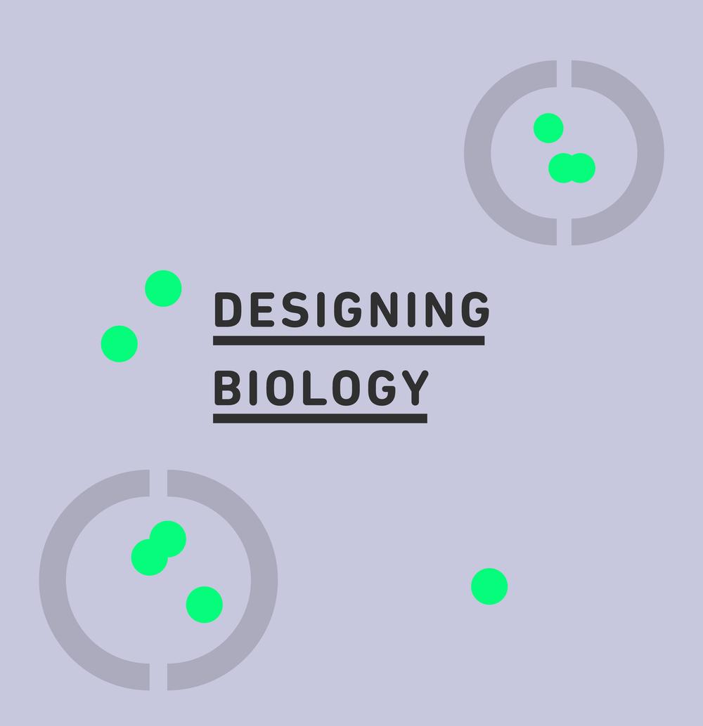 Designing Biology