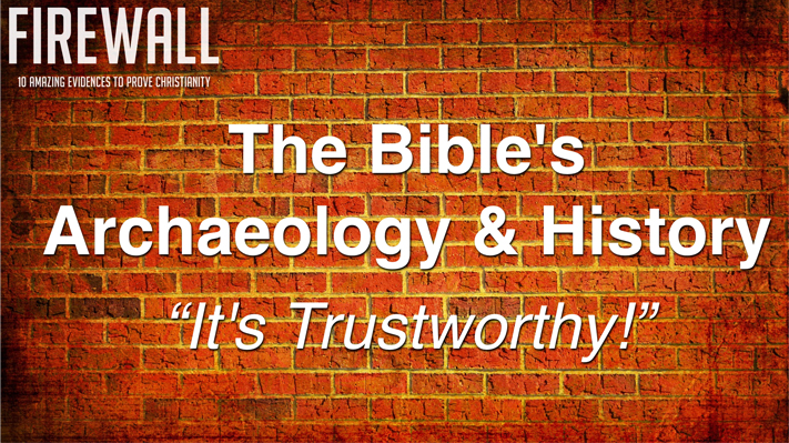 "Session 5:  ""THE BIBLE: Archaeology & History"" 2016 Apologetics Conference"