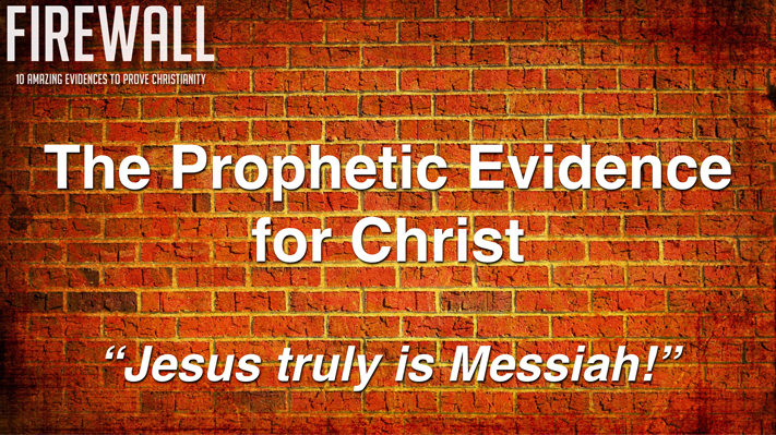 "Session 7: ""JESUS: Historical & Prophetic"" 2016 Apologetics Conference"