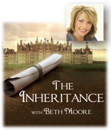 The Inheritance with Beth Moore