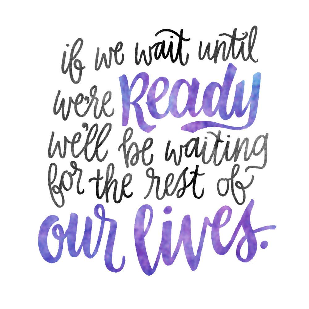 if we wait until were ready.jpg