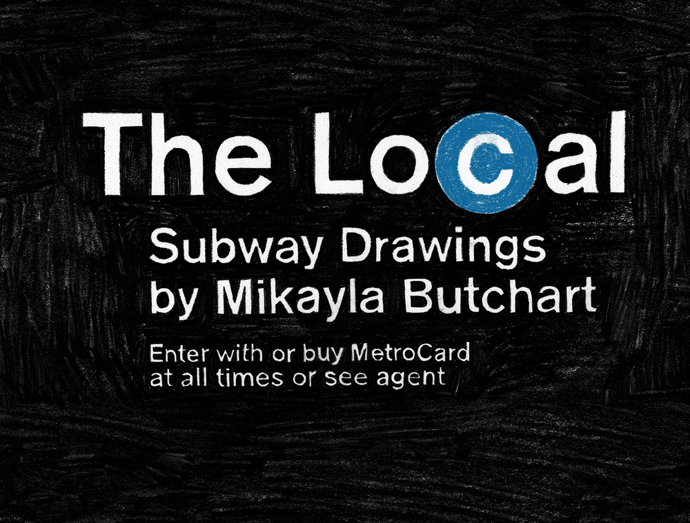 The Local: Subway Drawings
