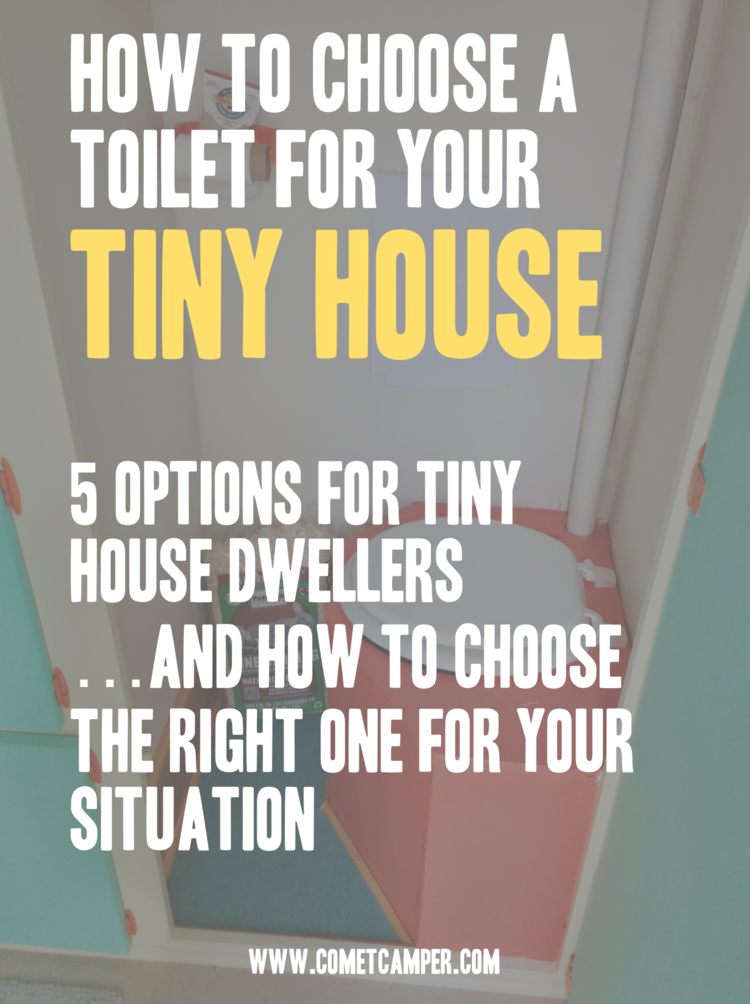 How to Choose a Toilet For Your Tiny House COMET CAMPER