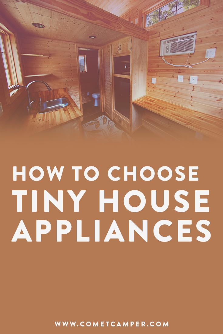 choosing tiny house appliances