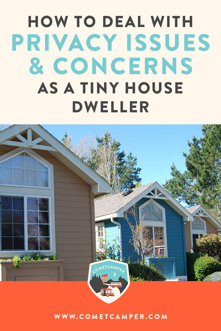 Can you still have privacy in a tiny house? We're tackling this question and sharing our best tips on how you can live the exact lifestyle you want in your tiny home.