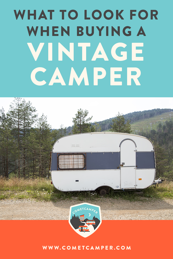 Part 2: Advice For Buying Your First Vintage Camper -