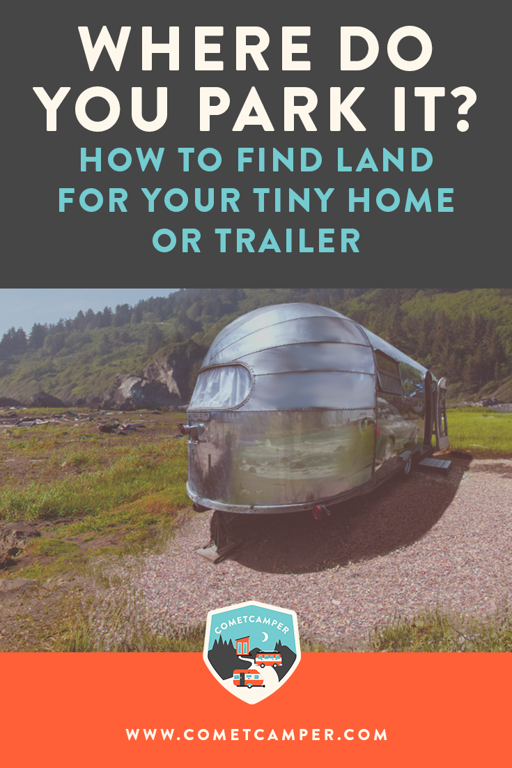 Where Do You Park It? How to Find Land for Your Tiny Home or Trailer