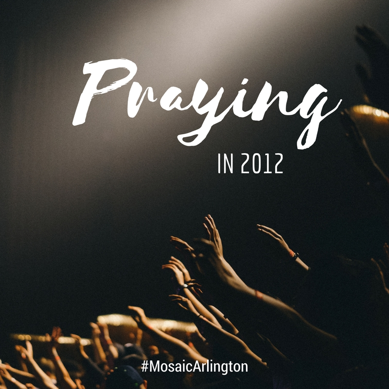 Praying in 2012!  ||  January 2012