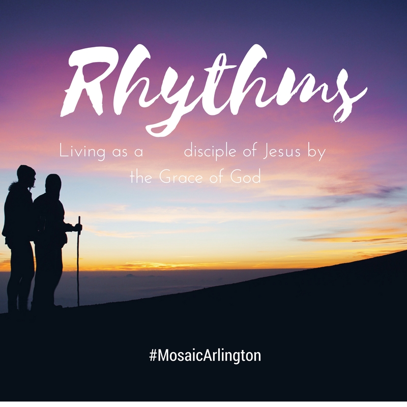 Rhythms - Living as a disciple of Jesus by the grace of God.  ||  January - March 2015