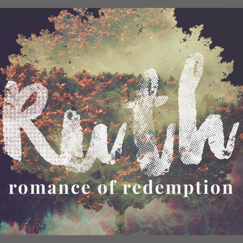 Ruth - romance of redemption || fall 2017