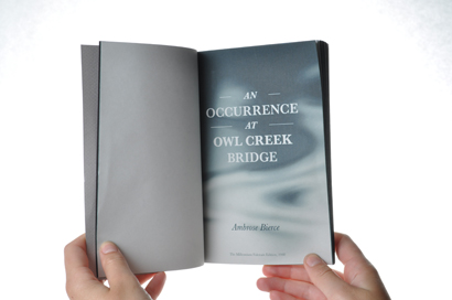 Title page in my redesignof An Occurrence At Owl Creek Bridge.       Check it out on Behance  Photography by: Brian Schoneberger  Photo Editing by: Yours Truly