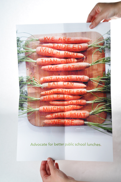 Poster inside my mailer promoting the reformation of public school lunches.