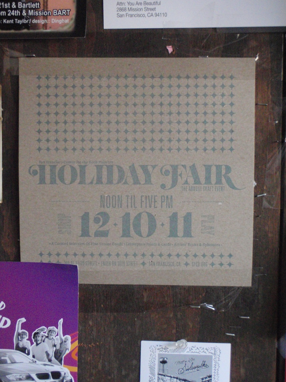 Pretty Holiday Poster seen in the Mission District