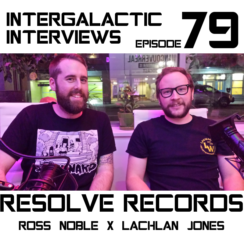 resolve records (ross noble x lachlan jones) - episode 79.jpg
