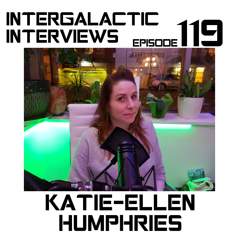 katie-ellen humphries comedian comedy vancouver episode 119 intergalactic interviews MD of the boomsday alliance jayme mcdonald